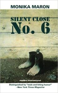 Silent Close No. 6 by Monika Maron, trans by David Marinelli